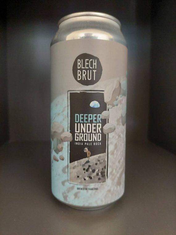 Blech Brut - Deeper Underground